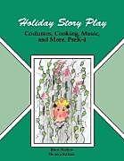 Kartonierter Einband Holiday Story Play von Joyce Harlow, Harlow, Unknown