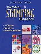 Fabric Stamping Handbook - Print on Demand Edition