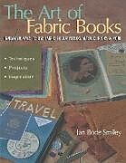 Art of Fabric Books - The - Print on Demand Edition