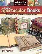 Make Spectacular Books - Print on Demand Edition