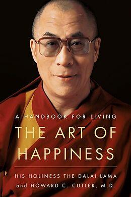 Kartonierter Einband The Art of Happiness von Dalai Lama