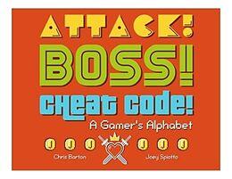 Fester Einband Attack! Boss! Cheat Code! von Chris Barton