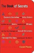 Kartonierter Einband Book of Secrets von Daniel (Daniel Pineda) Pineda