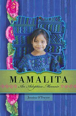 E-Book (epub) Mamalita von Jessica O'Dwyer