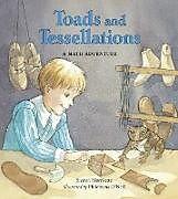 Kartonierter Einband Toads and Tessellations von Sharon Morrisette, Philomena O'Neill