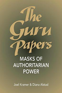 E-Book (epub) The Guru Papers von Joel Kramer, Diana Alstad