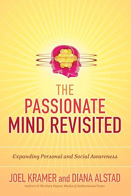 E-Book (epub) The Passionate Mind Revisited von Joel Kramer, Diana Alstad