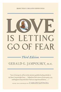 E-Book (epub) Love Is Letting Go of Fear, Third Edition von Gerald G. Jampolsky