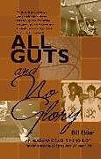 Fester Einband All Guts and No Glory von Bill Elder