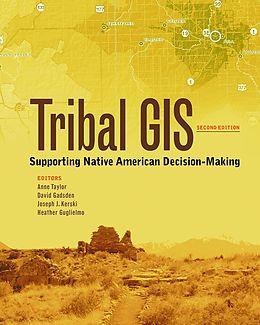 E-Book (epub) Tribal GIS von Anne Taylor, David Gadsden, Joseph J. Kerski