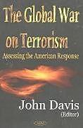 Fester Einband Global War on Terrorism von John Davis