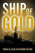 Kartonierter Einband Ship of Gold von Thomas B. Allen, Norman Polmar