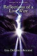 Fester Einband Reflection of a Live Wire von Lisa Derance Bourn
