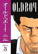 Kartonierter Einband Old Boy Volume 3 von Garon Tsuchiya, Nobuaki Minegishi