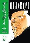Kartonierter Einband Old Boy Volume 5 von Garon Tsuchiya, Nobuaki Minegishi