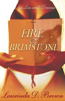 Kartonierter Einband Fire & Brimstone von Laurinda D. Brown