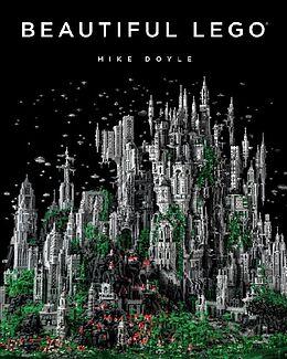 Kartonierter Einband Beautiful LEGO von Mike Doyle