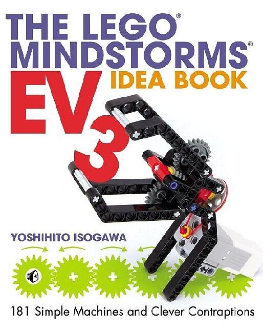 The Lego Mindstorms Ev3 Idea Book Yoshihito Isogawa Englische