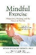 Kartonierter Einband Mindful Exercise von Peter Anthony Gryffin Phd