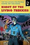 Kartonierter Einband Night of the Living Trekkies von Kevin David Anderson, Sam Stall
