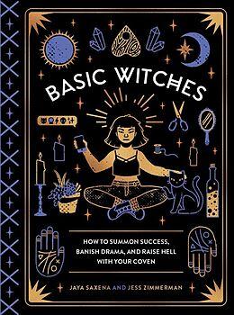 Fester Einband Basic Witches von Jaya Saxena, Jess Zimmerman