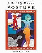 Kartonierter Einband The New Rules of Posture von Mary Bond