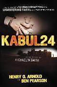 Kartonierter Einband Kabul 24 von Ben Pearson, Henry O. Arnold