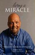 Kartonierter Einband Living A Miracle von Randy Sims