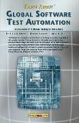 Kartonierter Einband Happy about Global Software Test Automation von Hung Q. Nguyen, Hackett Michael, Brent K. Whitlock