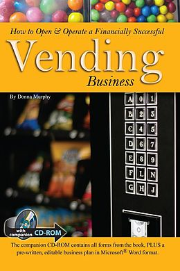 E-Book (epub) How to Open & Operate a Financially Successful Vending Business von Donna Murphy