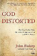 Kartonierter Einband God Distorted von John Bishop