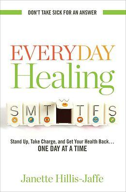 E-Book (epub) Everyday Healing von Janette Hillis-Jaffe