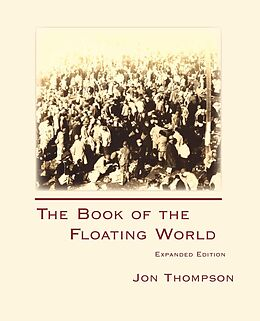E-Book (pdf) Book of the Floating World Expanded, The von Jon Thompson