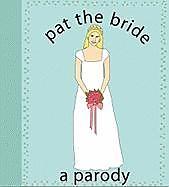 Kartonierter Einband Pat The Bride von Kate Nelligan