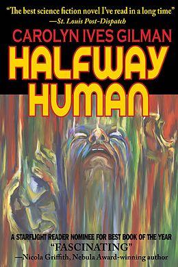 E-Book (epub) Halfway Human von Caroline Ives Gilman