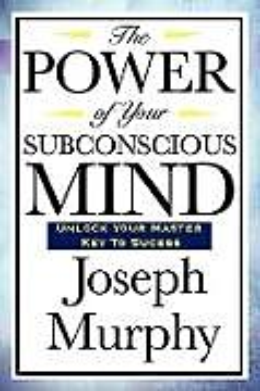 Kartonierter Einband The Power of Your Subconscious Mind von Joseph Murphy