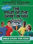 Kartonierter Einband Ska Home Bible Study- The Fruit of the Spirit in You von Kellie Copeland-Swisher