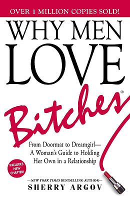 E-Book (epub) Why Men Love Bitches von Sherry Argov
