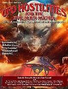 Kartonierter Einband UFO Hostilities And The Evil Alien Agenda: Lethal Encounters With Ultra-Terrestrials Exposed von Sean Casteel, James Mcdonald, George D. Fawcett
