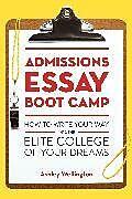 Kartonierter Einband Admissions Essay Boot Camp von Ashley Wellington