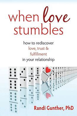 E-Book (epub) When Love Stumbles von Randi Gunther