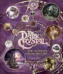 Fester Einband Dark crystal ult visual history HC von Caseen Gaines, Cheryl Henson, Brian Froud
