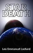 Kartonierter Einband Star Death von Leo Emmanuel Lochard