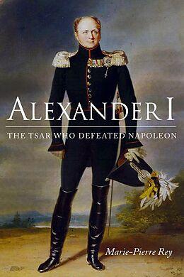 E-Book (epub) Alexander I von Marie-Pierre Rey
