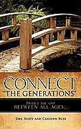 Kartonierter Einband Connect the Generations von Drs Scott Buss, Carolyn Buss