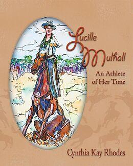 E-Book (epub) Lucille Mulhall von Cynthia Rhodes