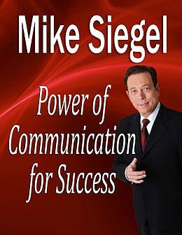 E-Book (epub) Power Communication for Success von Mike Siegel