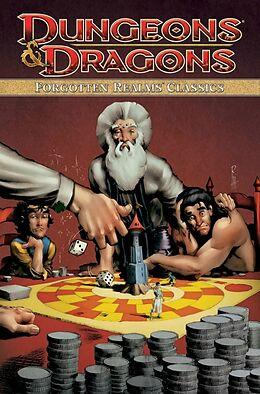 Kartonierter Einband Dungeons & Dragons: Forgotten Realms Classics Volume 4 von Jeff Grubb, Rags Morales, Tom Raney