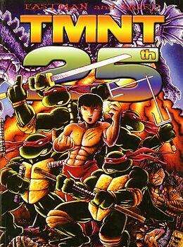Fester Einband Teenage Mutant Ninja Turtles, 25th Anniversary Edition von Kevin Eastman, Peter Laird