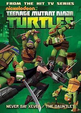 Kartonierter Einband Teenage Mutant Ninja Turtles Animated Volume 2: Never Say Xever / The Gauntlet von Kenny Byerly, Joshua Sternin, J.R. Ventimilia
